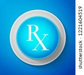 white medicine symbol rx... | Shutterstock .eps vector #1221604519