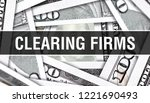clearing firms concept closeup. ... | Shutterstock . vector #1221690493