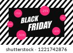 black friday sale banner.... | Shutterstock .eps vector #1221742876