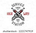 service station emblem design.... | Shutterstock . vector #1221747919
