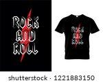 rock and roll t shirt design...   Shutterstock .eps vector #1221883150