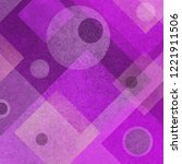abstract purple and white... | Shutterstock . vector #1221911506