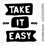 take it easy background | Shutterstock .eps vector #1221922393