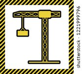construction crane sign. vector.... | Shutterstock .eps vector #1221999796