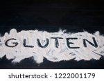 the word gluten flour... | Shutterstock . vector #1222001179