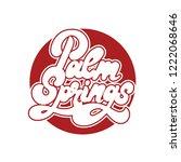 palm springs. vector...   Shutterstock .eps vector #1222068646