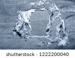 blue jean texture with a hole... | Shutterstock . vector #1222200040