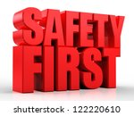 3d safety first text isolated... | Shutterstock . vector #122220610