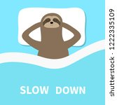 sloth sleeping. slow down. cant ... | Shutterstock .eps vector #1222335109