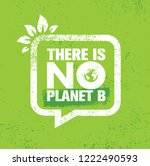 there is no planet b. save... | Shutterstock .eps vector #1222490593