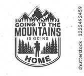 going to the mountains is going ... | Shutterstock .eps vector #1222492459
