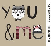 you and me text with teddy bear ... | Shutterstock .eps vector #1222805350