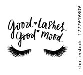 good lashes good mood. hand... | Shutterstock .eps vector #1222949809