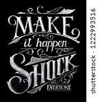 make it happen   chalk lettering | Shutterstock . vector #1222993516