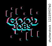 good jobs  creative greeting... | Shutterstock .eps vector #1223595760