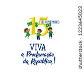 Brazil proclamation of the republic Day greeting card. text in Portuguese: November 15 Live the proclamation of the republic. Graphic design to the Brazil holiday, kids icon, children logo