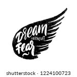 dream without fear love without ... | Shutterstock .eps vector #1224100723