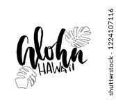 aloha hawaii. modern brush... | Shutterstock .eps vector #1224107116