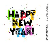 happy new year. lettering.... | Shutterstock .eps vector #1224130513
