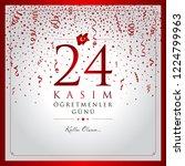 24 kasim ogretmenler gunu... | Shutterstock .eps vector #1224799963