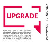 upgrade sign label. upgrade... | Shutterstock .eps vector #1225027036