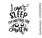 i can't sleep  i'm waiting for... | Shutterstock .eps vector #1225033903