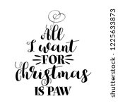 all i want for christmas  ... | Shutterstock .eps vector #1225633873