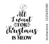 all i want for christmas is... | Shutterstock .eps vector #1225635280
