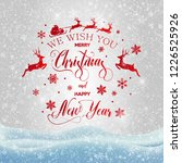 merry christmas and happy new... | Shutterstock .eps vector #1226525926