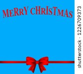 christmas card with a red bow... | Shutterstock .eps vector #1226709373