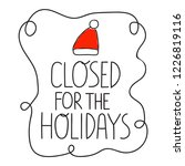 closed for the holidays. hand... | Shutterstock .eps vector #1226819116