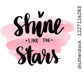 shine like the stars   vector... | Shutterstock .eps vector #1227126283