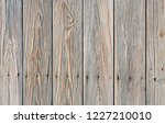 rustic weathered wood surface... | Shutterstock . vector #1227210010