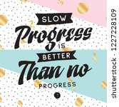 inspirational quote  motivation.... | Shutterstock .eps vector #1227228109