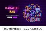 karaoke bar neon banner design. ... | Shutterstock .eps vector #1227235600
