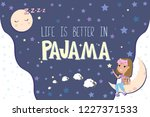 pajama party poster with fun... | Shutterstock .eps vector #1227371533