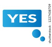 yes sign label.yes speech... | Shutterstock .eps vector #1227438709