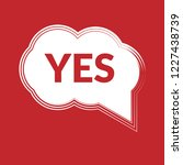 yes sign label.yes speech... | Shutterstock .eps vector #1227438739