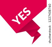 yes sign label.yes speech... | Shutterstock .eps vector #1227438760