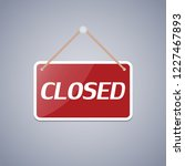 business sign closed for design.... | Shutterstock .eps vector #1227467893