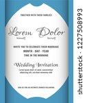 wedding invitation is soft blue ... | Shutterstock .eps vector #1227508993