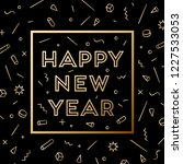 happy new year. greeting card...   Shutterstock .eps vector #1227533053