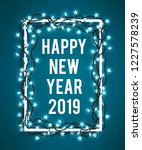 happy new year 2019 poster with ... | Shutterstock .eps vector #1227578239