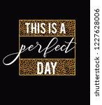 Leopard Slogan Perfect