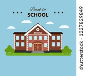 school building. back to school ... | Shutterstock .eps vector #1227829849