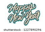 vector happy new year lettering.... | Shutterstock .eps vector #1227890296