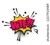 wtf lettering. comics book...   Shutterstock . vector #1227910489