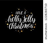 have a holly jolly christmas.... | Shutterstock .eps vector #1228283710