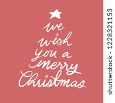 we wish you a merry christmas... | Shutterstock .eps vector #1228321153