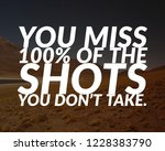 "quote. ""you miss 100  of the... 